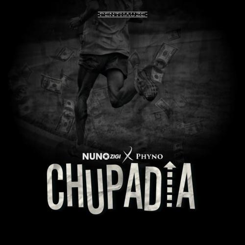 Nuno Zigi – Chupadia Ft. Phyno mp3 download