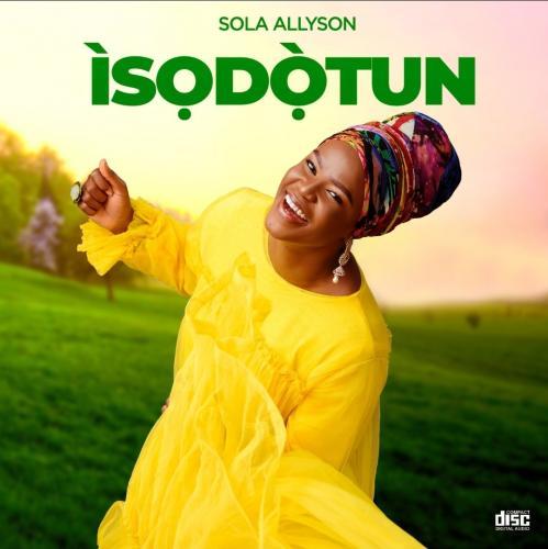 Sola Allyson – Ko Si Ohun Ti O Le mp3 download