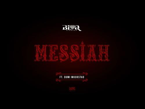 Blaq Diamond – Messiah Ft. Dumi Mkokstad mp3 download