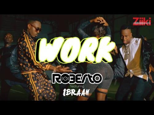Roberto – Work Ft. Ibraah mp3 download