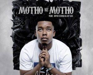 Abidoza – Motho Ke Motho Ka Batho Ft. Mpho Sebina, Jay Sax mp3 download
