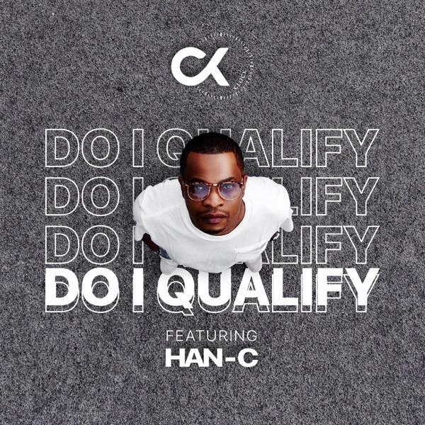 DJ Clock – Do I Qualify Ft. Han-C mp3 download