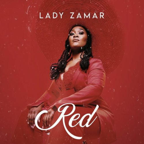 [FULL EP] Lady Zamar – Red mp3 download