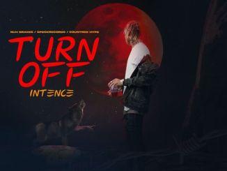 Intence – Turn Off