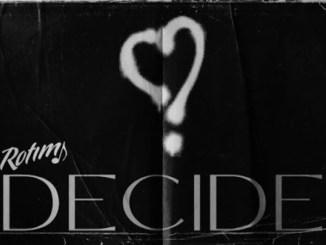 Rotimi – Decide