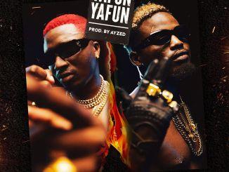 Ajebo Hustlers – Yafun Yafun
