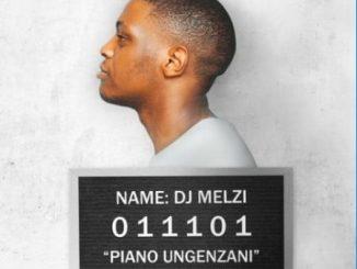 DJ Melzi – Piano Ungenzani Ft. MFR Souls, Bassie