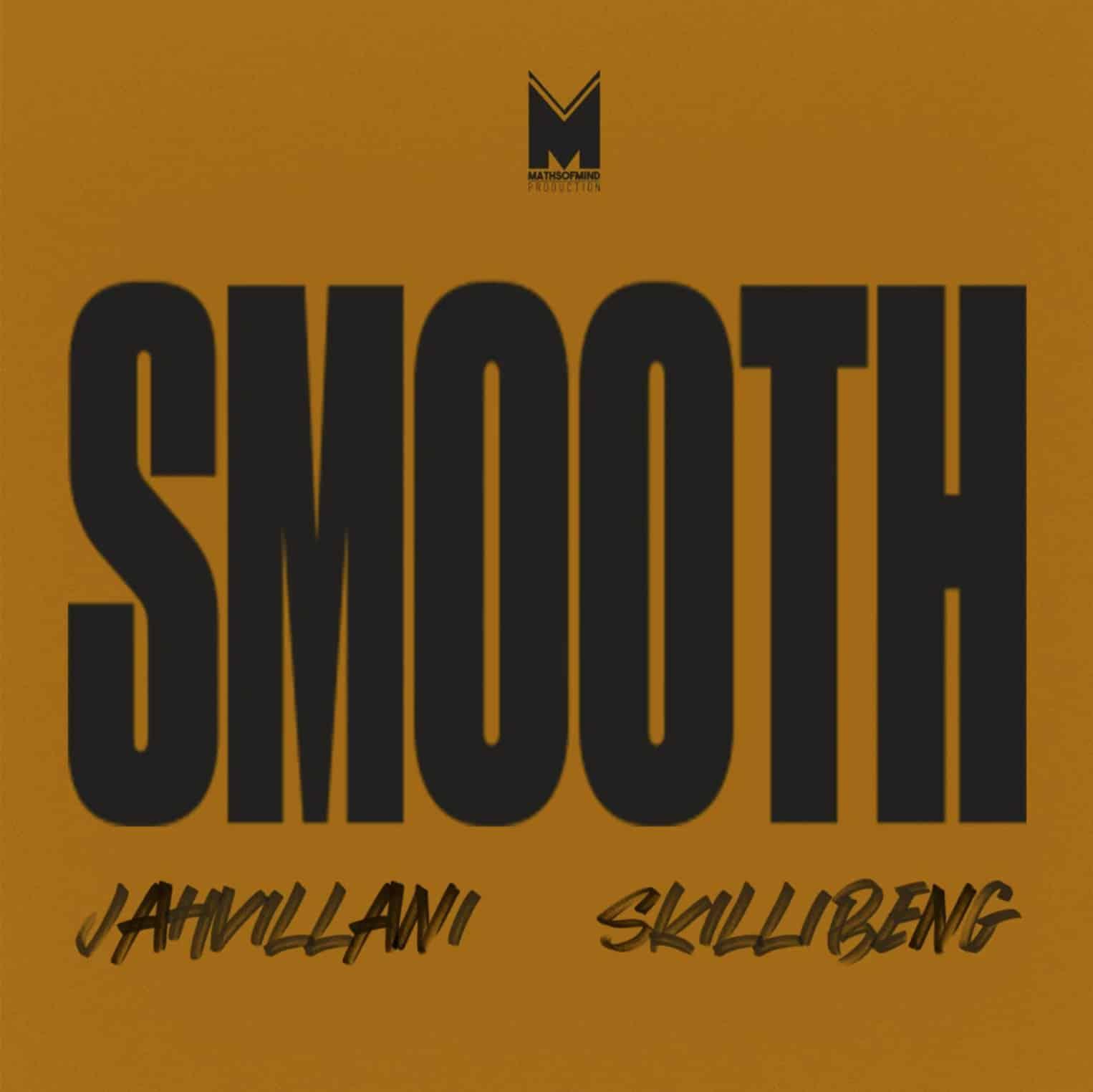 Jahvillani Ft. Skillibeng – Smooth mp3 download