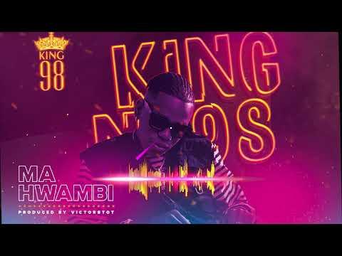King 98 – Mahwambi mp3 download