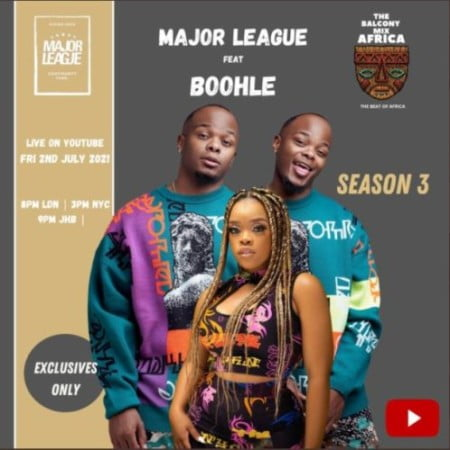 Major League & Boohle – Amapiano Live Balcony Mix B2B (S3 EP03) mp3 download