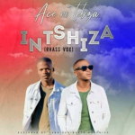 Ace no Tebza – Intshiza (Rhass Vox) mp3 download