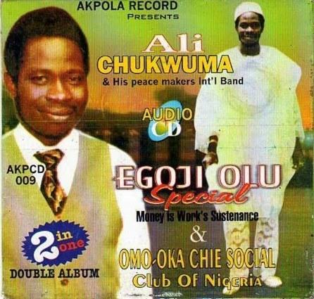 Ali Chukwumah & his Peace Makers Int'l - Ego Ji Olu Special mp3 download