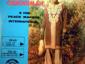 Ali Chukwumah & his Peace Makers Int'l – Henrietta