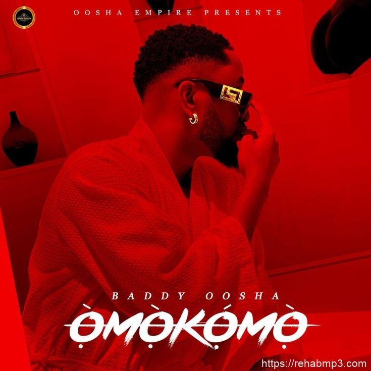 Baddy Oosha – Omokomo mp3 download