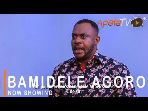 Movie  Bamidele Agoro Latest Yoruba Movie 2021 Drama mp4 & 3gp download