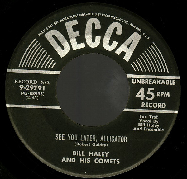 Bill Haley & His Comets - See You Later Alligator mp3 download
