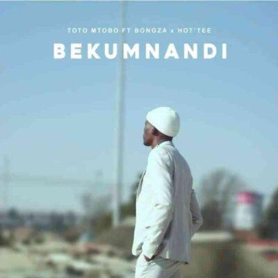 Bongza & Toto Mtobo – Bekumnandi Ft. Hot Tee mp3 download
