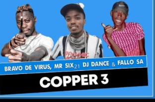 Bravo De Virus, Mr SiX21 DJ Dance & Fallo SA – Copper 3 mp3 download