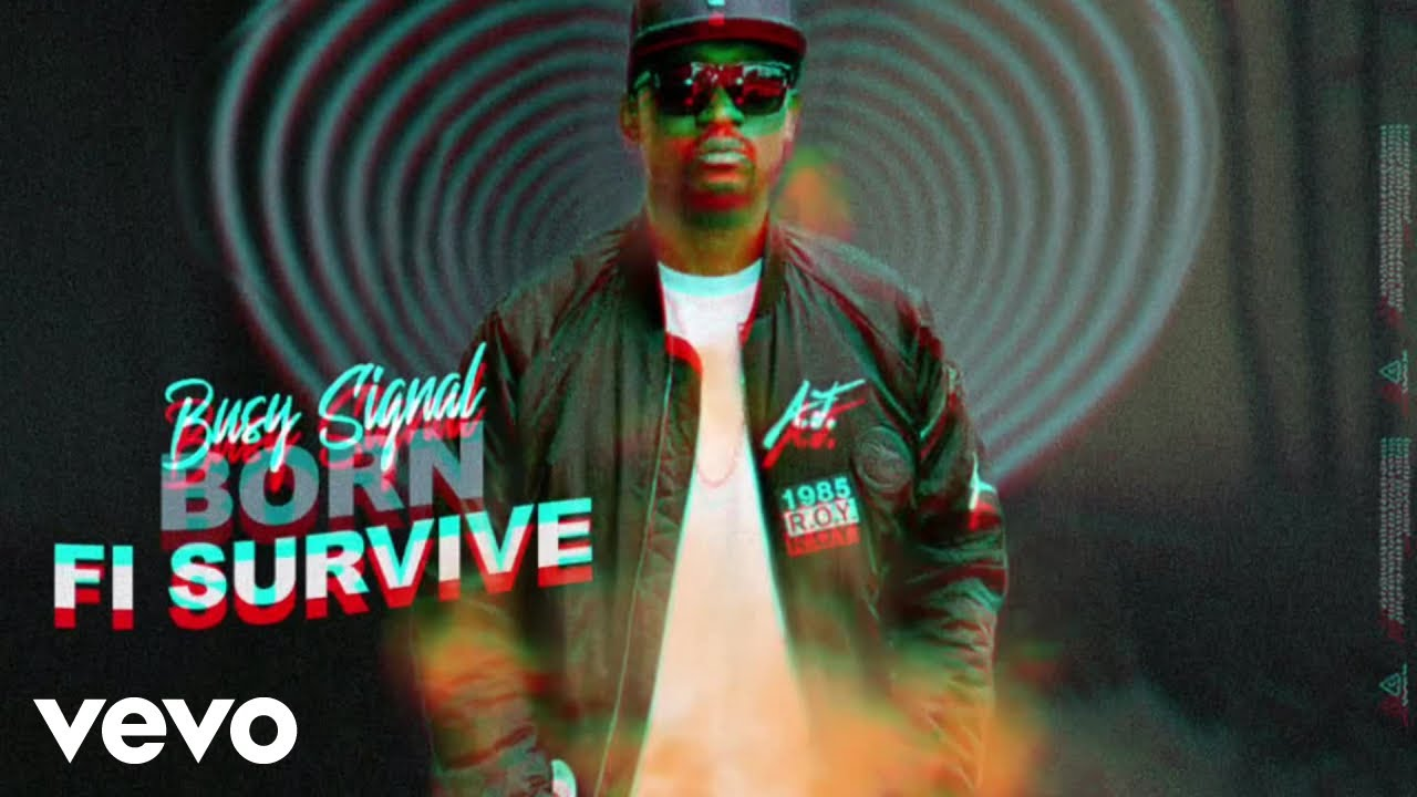Busy Signal – Born Fi Survive mp3 download