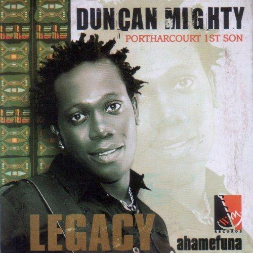 Duncan Mighty - Ahamefuna (Legacy) mp3 download