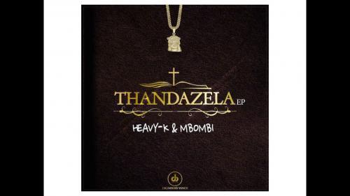 Heavy K & Mbombi – Uyeke Amapiano Remix Ft. Natalia Mabaso mp3 download