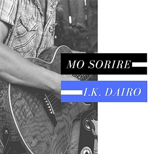 I.K. Dairo - Mo Sorire mp3 download