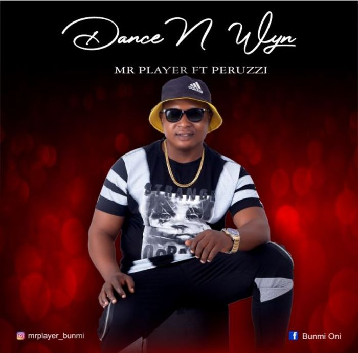 Mr Player Ft. Peruzzi – Dance And Wyne mp3 download