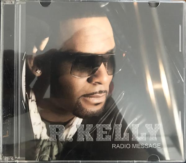 R. Kelly - Radio Message mp3 download