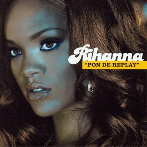 Rihanna - Pon De Replay mp3 download