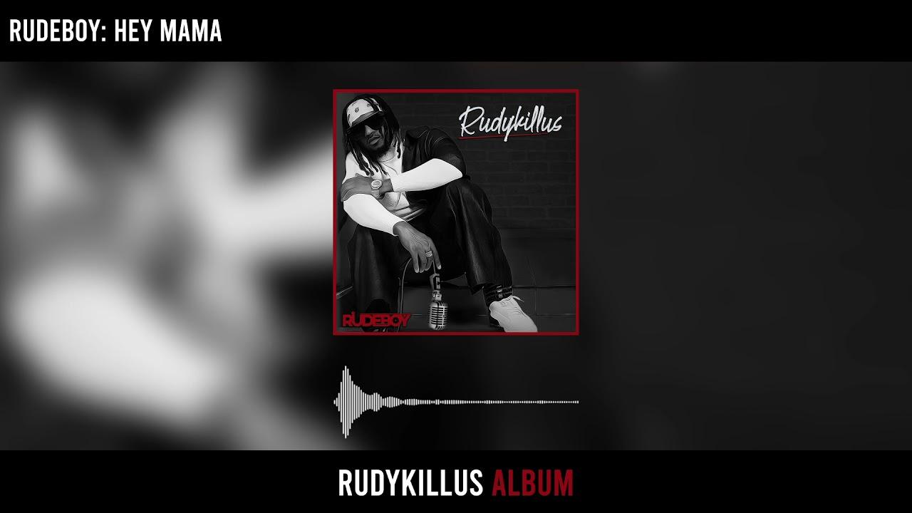 Rudeboy – Hey Mama mp3 download