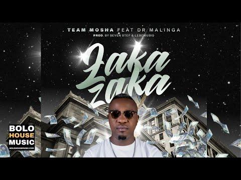 Team Mosha – Zaka Zaka Ft. Dr Malinga mp3 download