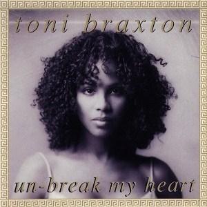 Toni Braxton - Un-break My Heart mp3 download