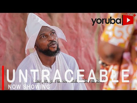 Movie  Untraceable Latest Yoruba Movie 2021 Drama mp4 & 3gp download