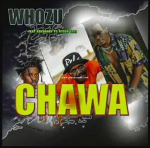 Whozu – Chawa Ft. Rayvanny & Ntosh Gazi mp3 download