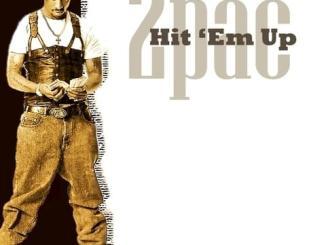 2pac – Hit 'Em Up