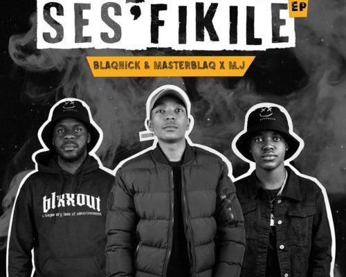 Blaqnick, MasterBlaq & M.J – Berete Ft. Stay C, Mellow & Sleazy mp3 download