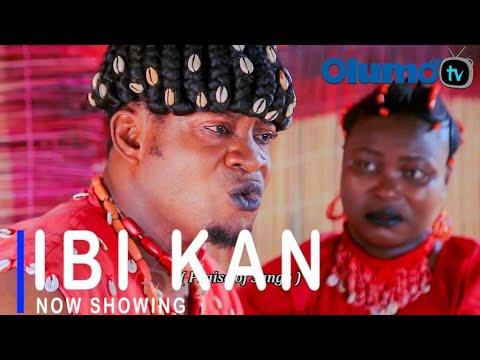 Movie  Ibi Kan Latest Yoruba Movie 2021 Drama mp4 & 3gp download