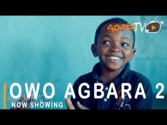 Owo Agbara 2 Latest Yoruba Movie 2021 Drama