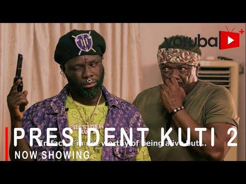 Movie  President Kuti 2 Latest Yoruba Movie 2021 Drama mp4 & 3gp download