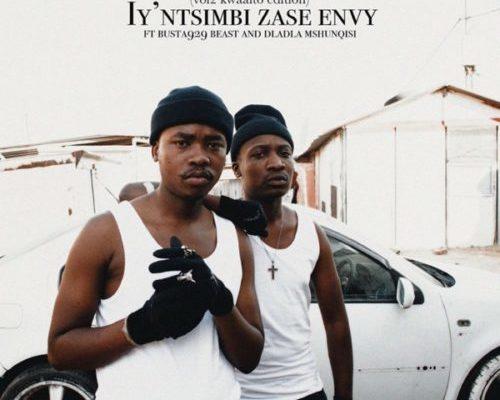 Reece Madlisa & Zuma – Iy'ntsimbi Zase Envy Ft. Busta 929, Beast & Dladla Mshunqisi mp3 download