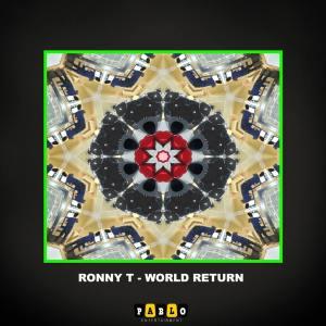 Ronny T – World Return (Original Mix) mp3 download