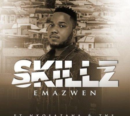 Skillz – Emazweni Ft. Nkosazana & TNS mp3 download
