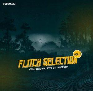 Who De Warrior – Flitch Selection Vol. 1 mp3 download