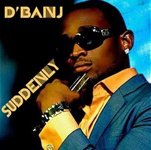 D'Banj - Suddenly