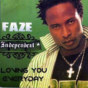 Faze - Loving You Everyday