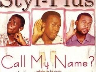 Styl-Plus – Call My Name