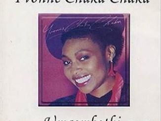 Yvonne Chaka Chaka – Umqombothi (African Beer)