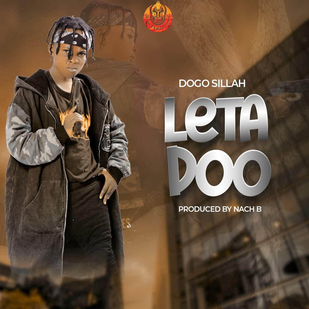Dogo Sillah – Leta Doo mp3 download