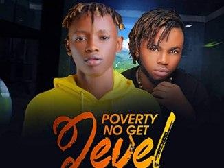 Frizjay – Poverty No Get Level Ft. Kaptain