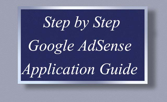 step by step google adsense application guide